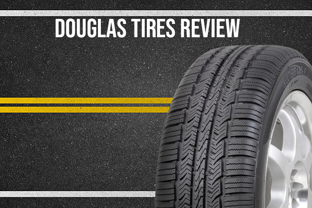 All Season Tire Reviews >> Douglas Tires Review Are They Made To Meet Expectations
