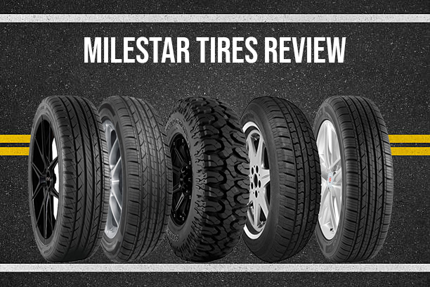All Weather Tires Reviews >> Milestar Tires Review What Makes Them An Excellent Choice