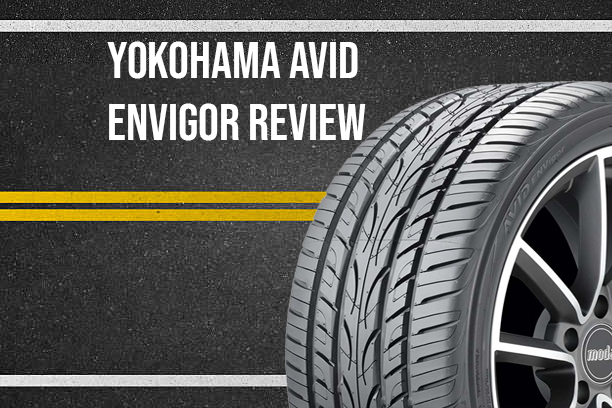 Yokohama AVID ENVigor All-Season Radial Tire Review: The ...